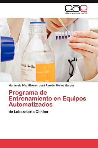 9783848453368: Programa de Entrenamiento en Equipos Automatizados: de Laboratorio Clínico (Spanish Edition)