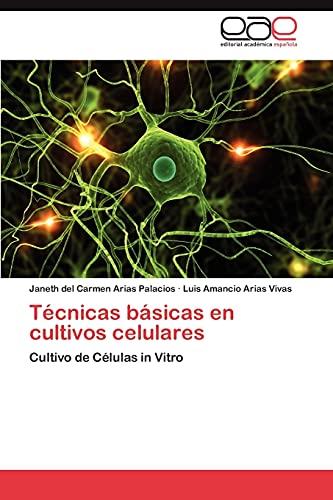 9783848453771: Tecnicas Basicas En Cultivos Celulares
