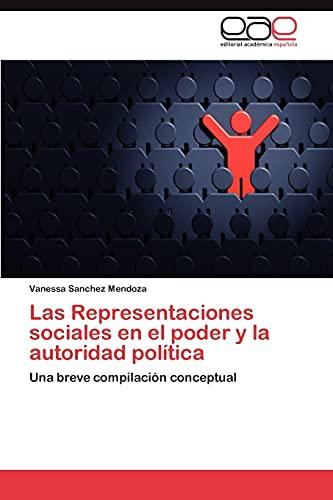 Las Representaciones sociales en el poder y: Sanchez Mendoza, Vanessa