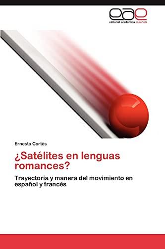 Satélites en lenguas romances?: Cortés, Ernesto
