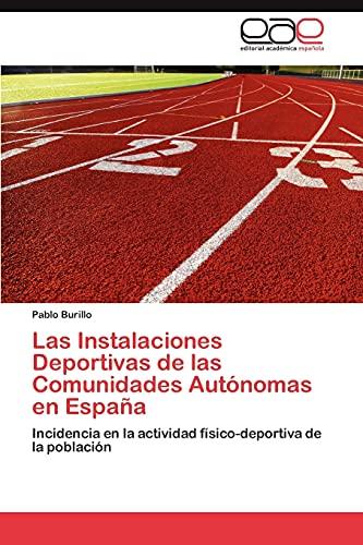 Las Instalaciones Deportivas de Las Comunidades Autonomas En Espana: Pablo Burillo