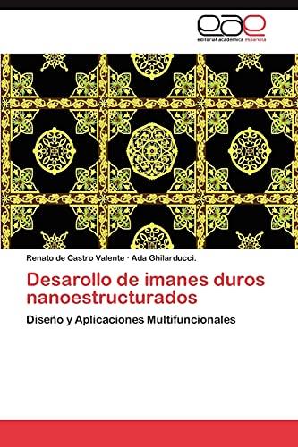 Desarollo de Imanes Duros Nanoestructurados: Renato de Castro Valente