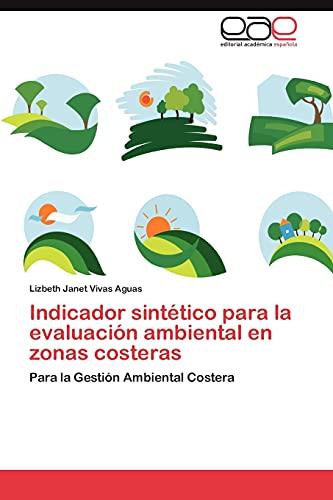 Indicador sintético para la evaluación ambiental en zonas costeras: Para la Gesti&...