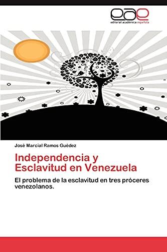 9783848456147: Independencia y Esclavitud En Venezuela