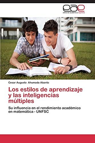 9783848456260: Los Estilos de Aprendizaje y Las Inteligencias Multiples