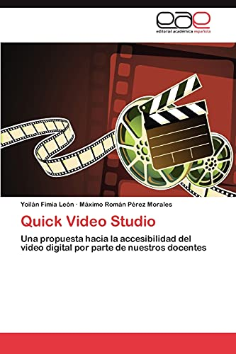 Quick Video Studio: Yoilán Fimia Leà n