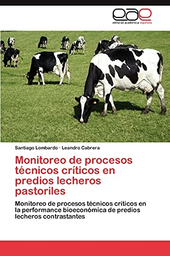 Monitoreo de Procesos Tecnicos Criticos En Predios Lecheros Pastoriles: Santiago Lombardo