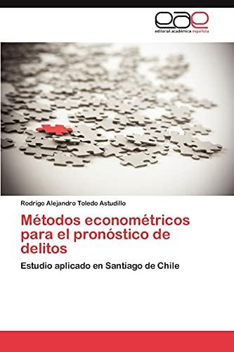 9783848457007: Metodos Econometricos Para El Pronostico de Delitos