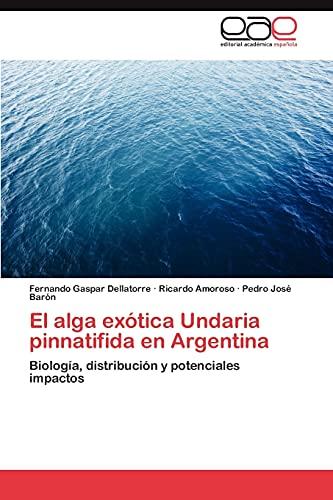 El alga ex?tica Undaria pinnatifida en Argentina: Fernando Gaspar Dellatorre,