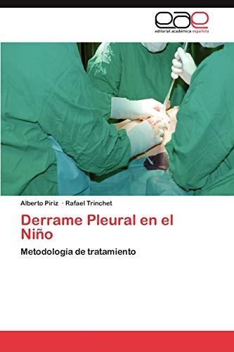 9783848457779: Derrame Pleural en el Niño: Metodología de tratamiento (Spanish Edition)