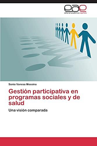 9783848457816: Gestión participativa en programas sociales y de salud: Una visión comparada (Spanish Edition)