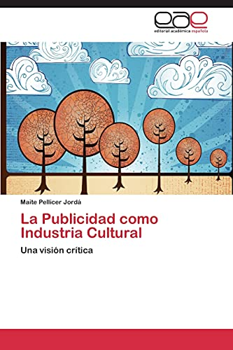 9783848458264: La Publicidad como Industria Cultural
