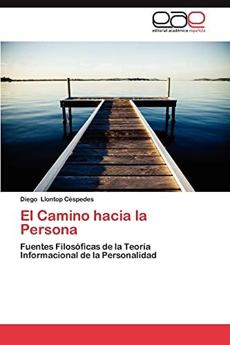 9783848459056: El Camino hacia la Persona: Fuentes Filosóficas de la Teoría Informacional de la Personalidad (Spanish Edition)