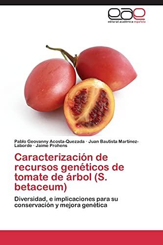 Caracterizacion De Recursos Geneticos De Tomate De: Acosta-quezada Pablo Geovanny,