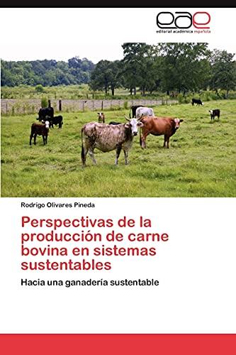 9783848460212: Perspectivas de La Produccion de Carne Bovina En Sistemas Sustentables