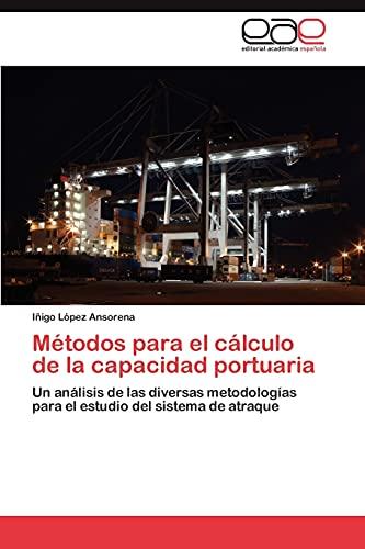 Metodos Para El Calculo de La Capacidad Portuaria: Iñigo L� pez Ansorena