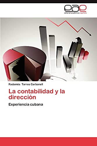 La Contabilidad y La Direccion: Radamàs Torres Carbonell