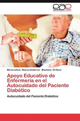 9783848461707: Apoyo Educativo de Enfermería en el Autocuidado del Paciente Diabético: Autocuidado del Paciente Diabético (Spanish Edition)