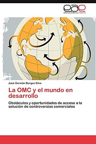 9783848461738: La OMC y el mundo en desarrollo: Obstáculos y oportunidades de acceso a la solución de controversias comerciales (Spanish Edition)