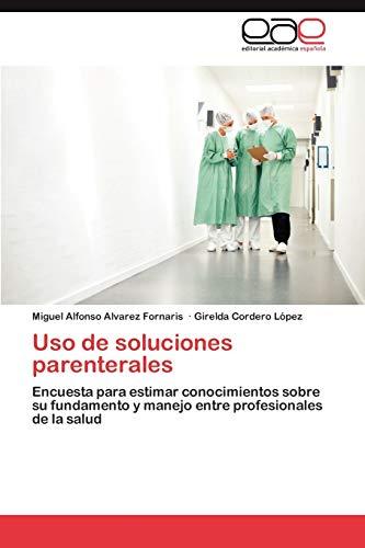 9783848461899: USO de Soluciones Parenterales