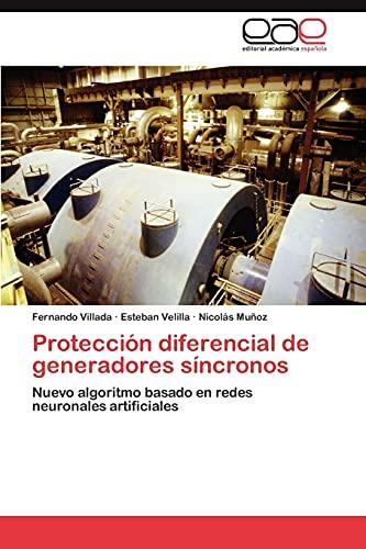 9783848462674: Protección diferencial de generadores síncronos: Nuevo algoritmo basado en redes neuronales artificiales (Spanish Edition)