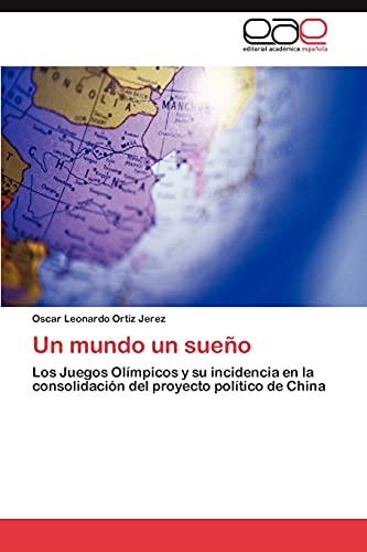 Un Mundo Un Sueno: Oscar Leonardo Ortiz Jerez