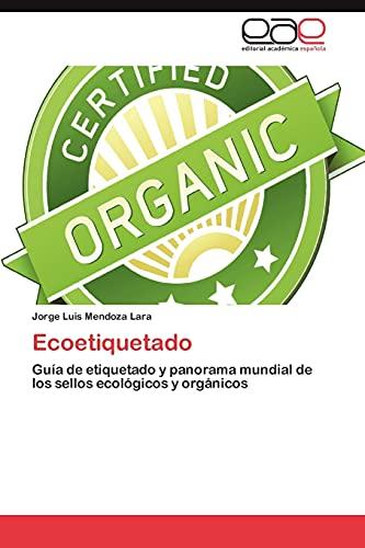 Ecoetiquetado: Jorge Luis Mendoza Lara