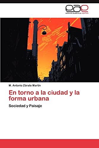 9783848462995: En Torno a la Ciudad y La Forma Urbana