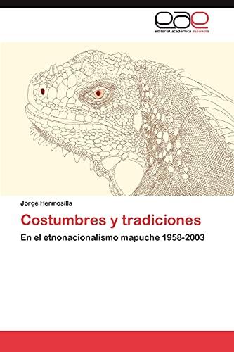 Costumbres y Tradiciones: Jorge Hermosilla