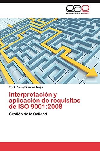 9783848463442: Interpretacion y Aplicacion de Requisitos de ISO 9001: 2008