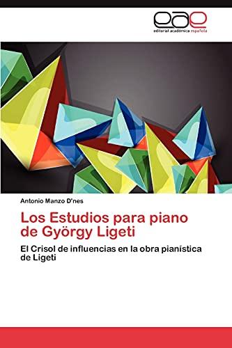 9783848463541: Los Estudios Para Piano de Gyorgy Ligeti