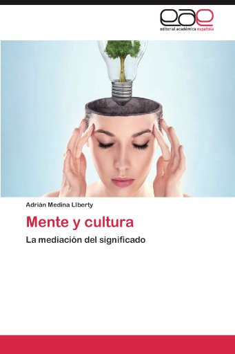 9783848463817: Mente y cultura: La mediación del significado (Spanish Edition)