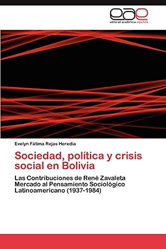 Sociedad, Politica y Crisis Social En Bolivia: Evelyn Fátima Rejas Heredia