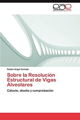 9783848464678: Sobre La Resolucion Estructural de Vigas Alveolares