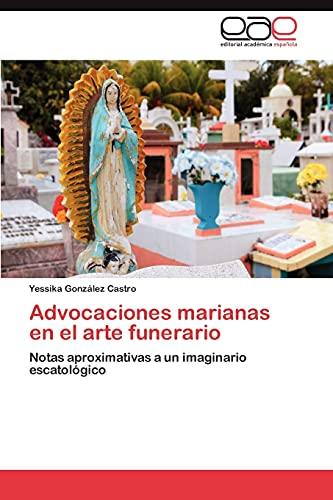 9783848465248: Advocaciones Marianas En El Arte Funerario
