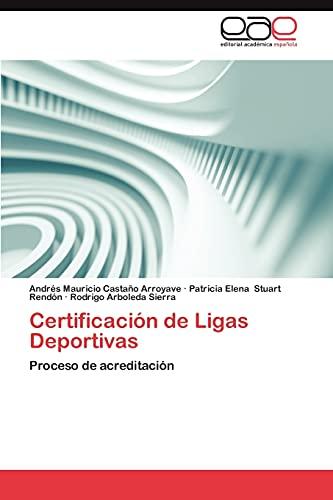 Certificación de Ligas Deportivas: Castaño Arroyave, Andrés