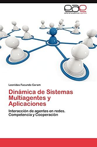 9783848465682: Dinamica de Sistemas Multiagentes y Aplicaciones
