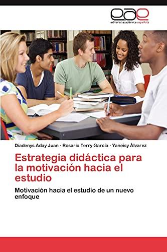 9783848466153: Estrategia Didactica Para La Motivacion Hacia El Estudio