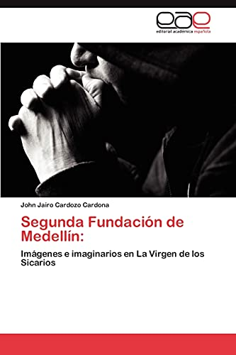 Segunda Fundacion de Medellin: John Jairo Cardozo Cardona
