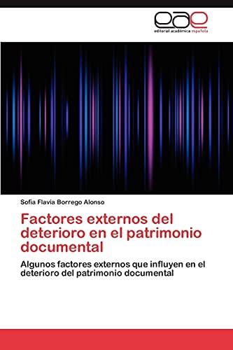 Factores Externos del Deterioro En El Patrimonio Documental: Sofia Flavia Borrego Alonso