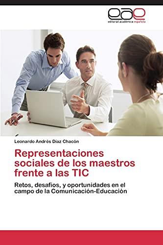 Representaciones sociales de los maestros frente a: Díaz Chacón, Leonardo