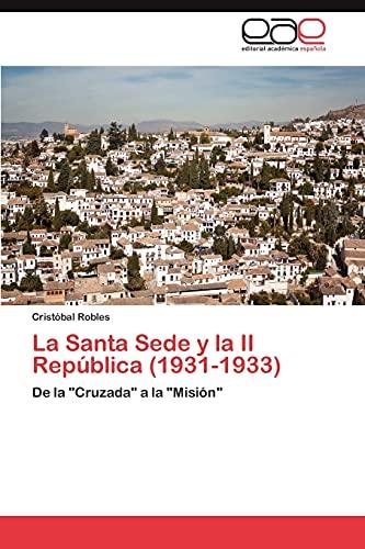 9783848466719: La Santa Sede y La II Republica (1931-1933)