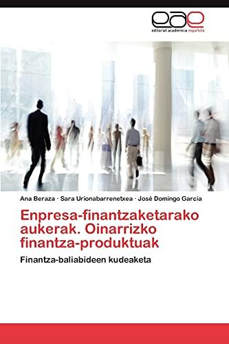Enpresa-Finantzaketarako Aukerak. Oinarrizko Finantza-Produktuak: Sara Urionabarrenetxea