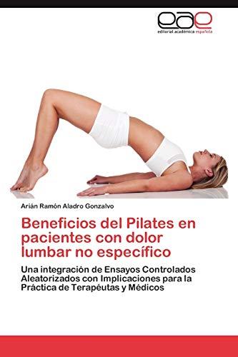 9783848466948: Beneficios del Pilates En Pacientes Con Dolor Lumbar No Especifico