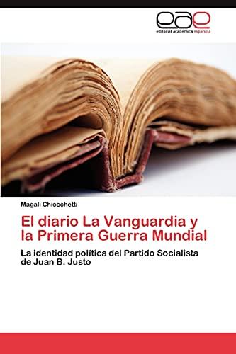 El Diario La Vanguardia y La Primera Guerra Mundial: Magali Chiocchetti