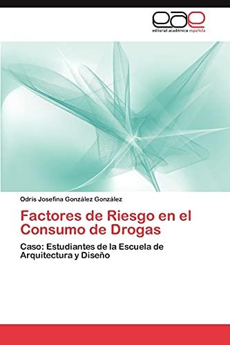 9783848467358: Factores de Riesgo En El Consumo de Drogas