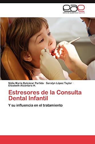 Estresores de La Consulta Dental Infantil: Nidia Mar�a Balcázar Partida