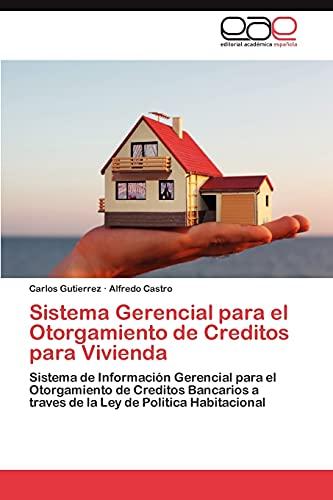 Sistema Gerencial Para El Otorgamiento de Creditos: Carlos Gutierrez, Alfredo