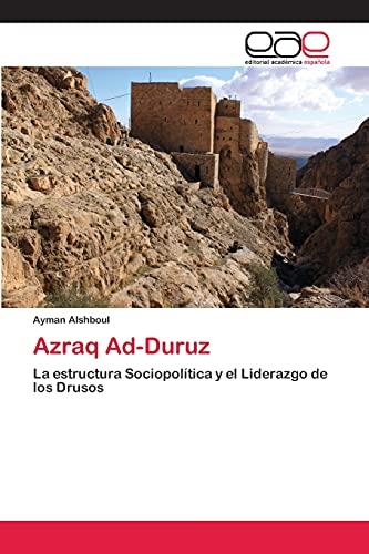 9783848468263: Azraq Ad-Duruz: La estructura Sociopolítica y el Liderazgo de los Drusos
