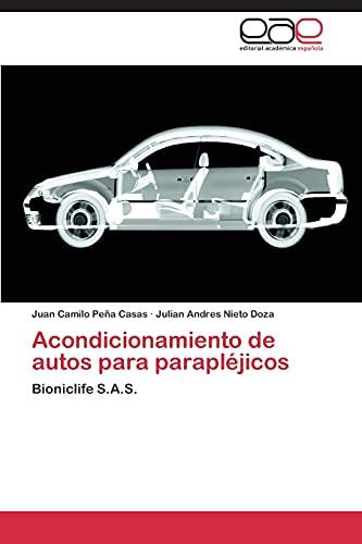 9783848468430: Acondicionamiento de autos para parapléjicos: Bioniclife S.A.S. (Spanish Edition)